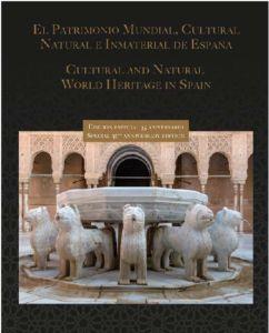 """Proxima presentación del libro """"El Patrimonio Mundial Cultural, Natural e Inmaterial de España"""" 1"""